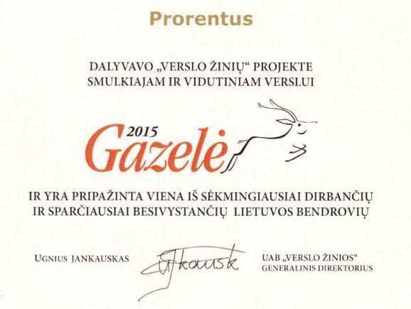 "Prorentus Ltd. is one of the fastest growing companies in the Awards ""Gazelė 2015"""